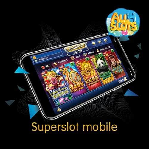 Superslot mobile