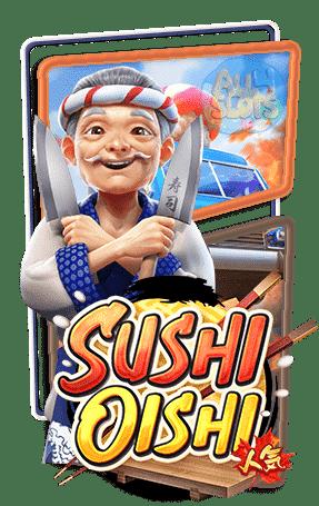 Sushi Oishi เกมสล็อต ทดลองเล่นสล็อต PG SLOT สล็อตPG