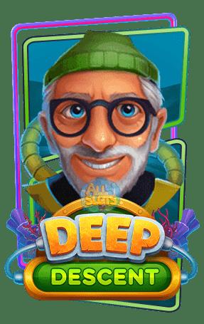 เล่น Deep Descent Relax Gaming
