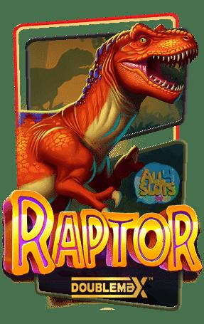 Raptor-Doublemax-ทดลองเล่น
